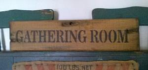 GATHERING ROOM Sign