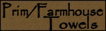 Prim Farmhouse Towels